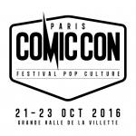 Comic Con Paris 2016_bande-annonce