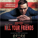 Kill your friends film_Nicholas Hoult